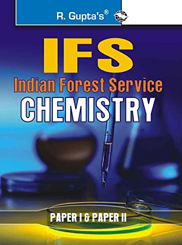 UPSC-IFS Exam: Chemistry (Including Paper I & II) Main Exam Guide: RPH Editorial Board