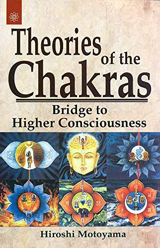 9788178220239: Theories of the Chakras : Bridge to Higher Consciousness
