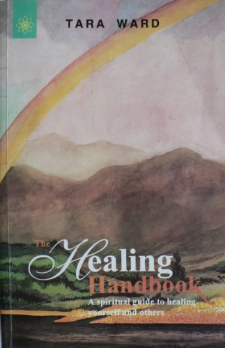 9788178220345: Healing Handbook: A Spiritual Guide to Healing Your Self and Others