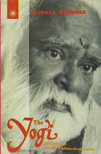 9788178220383: The Yogi, The: Portraits of Swami Vishnu-Devananda