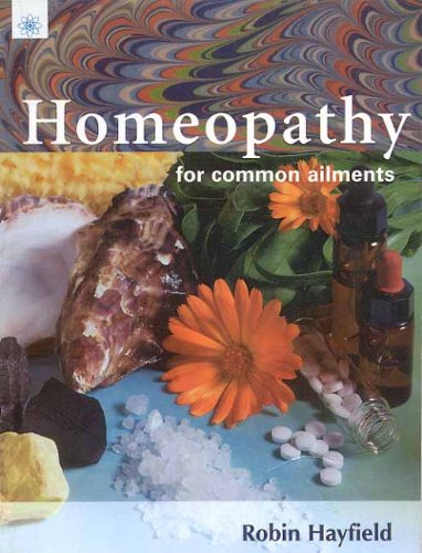 9788178220444: Homeopathy for Common Ailments