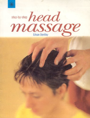 9788178220451: Step-By-Step Head Massage