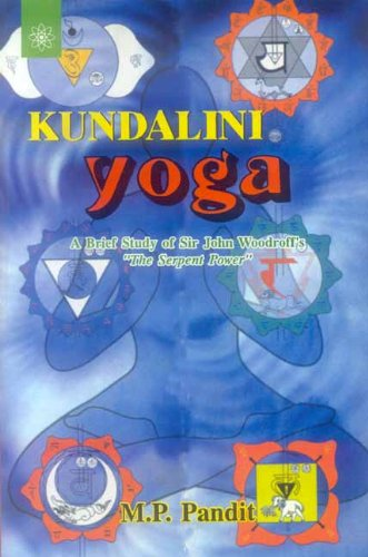 Kundalini Yoga: A Brief Study of Sir John Woodroff's