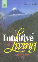 9788178220987: Intuitive Living: A Sacred Path