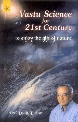 9788178221076: Vastu Science for 21st Century: To Enjoy the Gift of Nature