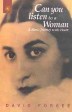 9788178221120: Can You Listen To A Woman: A Man's Journey to the Heart