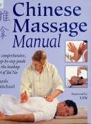 Chinese Massage Manual: The Healing Art of Tui Na: Pritchard, Sarah