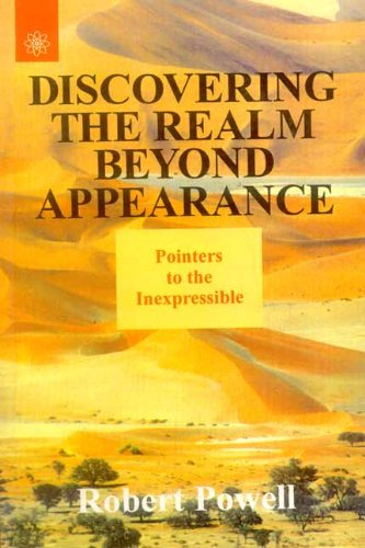 9788178221304: Discovering the Realm Beyond Appearance: Pointers to the Inexpressible