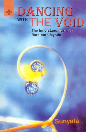 9788178221342: Dancing with the Void: The Innerstandings of a Rare-born Mystic