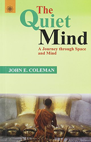 9788178221762: Quiet Mind: A Journey Through Space and Mind