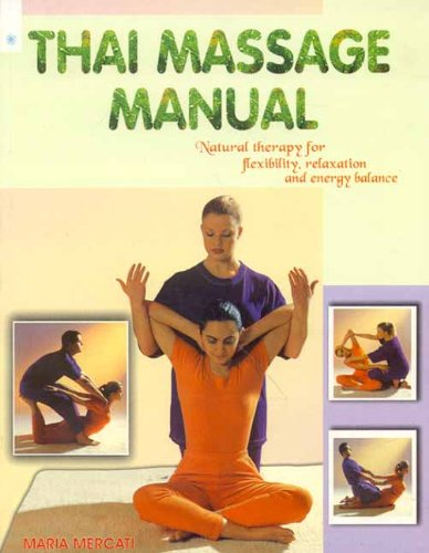 Traditional thai massage, a comprehensive step by step guide.