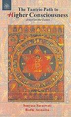 The Tantric Path to Higher Consciousness: Punyata Saraswati