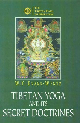 Tibetan Yoga and Secret Doctrines (9788178222509) by W.Y. Evans-Wentz