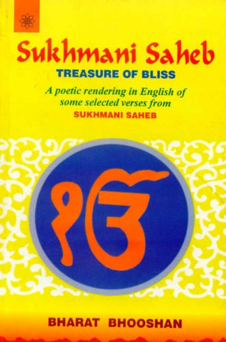 Sukhmani Saheb Treasure of Bliss: A Poetic Rendering in English of Some Selected Verses form ...