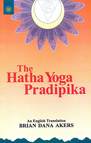 9788178222592: The Hatha Yoga Pradipika