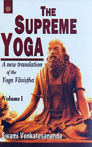 9788178222608: The Supreme Yoga: A New Translation of the Yoga Vasistha (Buddhist Tradition S.)