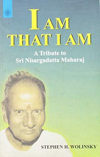 9788178222622: I am That I am: A Tribute to Sri Nisargadatta Maharaj