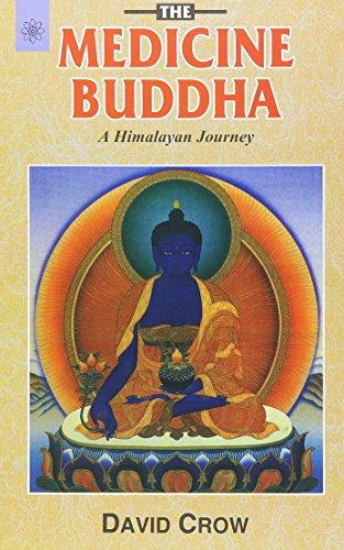 9788178222646: The Medicine Buddha: A Himalayan Journey
