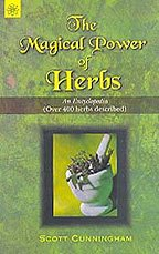The Magical Power of Herbs: An Encyclopaedia (over 400 Herbs Described) (8178222779) by Scott Cunningham