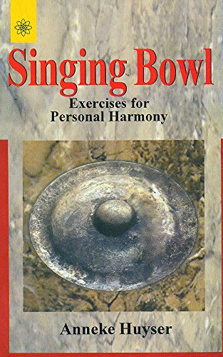 9788178222868: Singing Bowl: Exercises for Personal Harmony