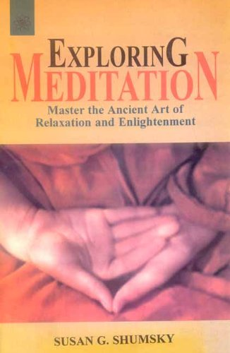 9788178222967: Exploring Meditation: Master the Ancient Art of Relaxation and Enlightenment