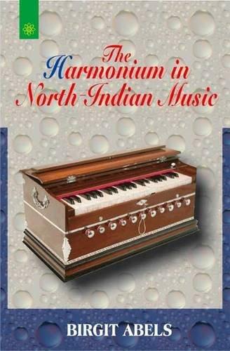 The Harmonium in North Indian Music: Birgit Abels