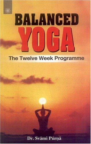 9788178223155: Balanced Yoga
