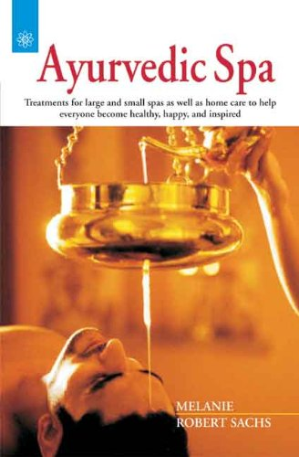Ayurvedic Spa: Treatments for large and small spas as well as home care to help everyone become h...