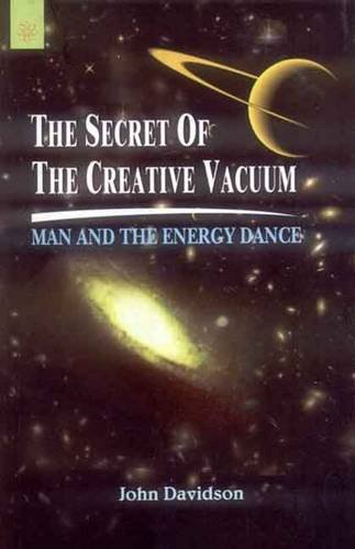 9788178223377: The Secret of the Creative Vacuum: Man and the Energy Dance