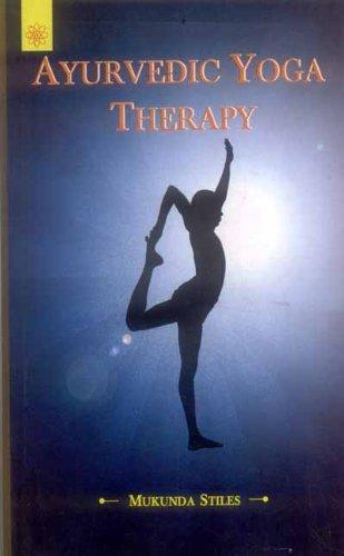 9788178223438: Ayurvedic Yoga Therapy