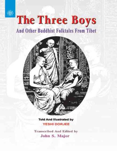 The Three Boys and Other Buddhist Folktales from Tibet: John S. Major (Ed. & Tr.)