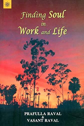 Finding Soul in Work and Life: Prafulla Raval & Vasant Raval
