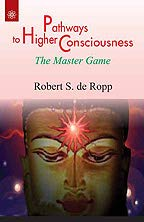 9788178223698: Pathways to Higher Consciousness: The Master Game