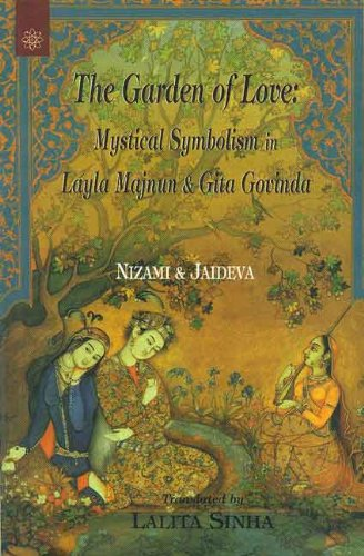 The Garden of Love: Mystical Symbolism in: Nizami, Jaideva (Authors)
