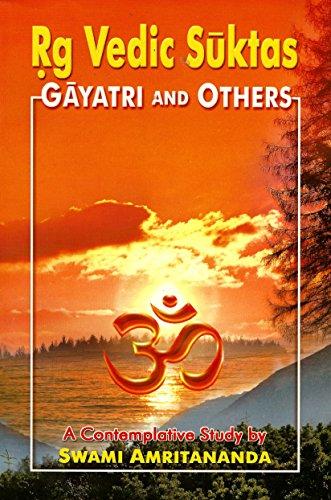9788178231136: Rg Vedic Suktas: Gayatri and Others (A Contemplative Study)