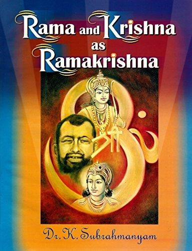 Rama and Krishna as Ramakrishna: Subrahmanyam K.