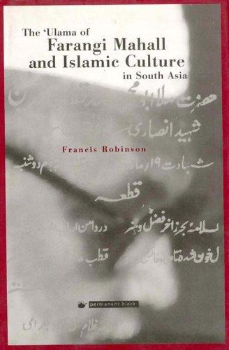 9788178240060: Ulama of Farangi Mahall and Islamic Culture in South Asia