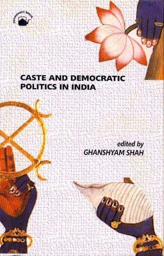 9788178240244: Caste and Democratic Politics in India