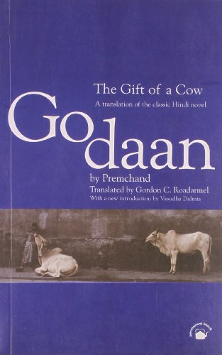 9788178240404: The Gift of a Cow: A Translation of the Classic Hindi Novel Godaan