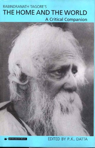 9788178240466: Rabindranath Tagore's The Home and the World: A Critical Companion