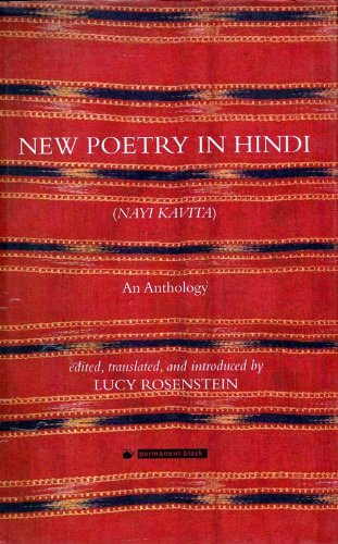 New Poetry in Hindi ('Navi Kavita'): An Anthology: Lucy Rosenstein