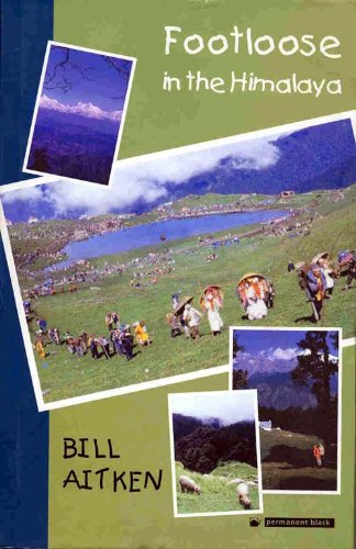 Footloose in the Himalaya: Bill Aitken
