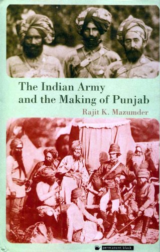 9788178240596: Indian Army and the Making of Punjab