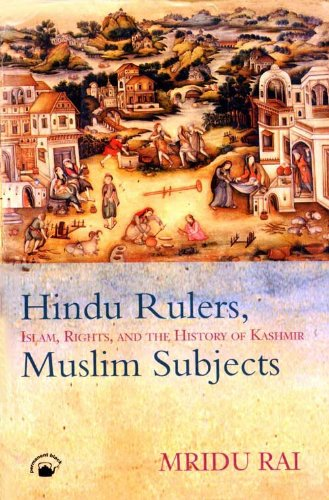 9788178240657: Hindu Rulers, Muslim Subjects: Islam, Rights and the History of Kashmir