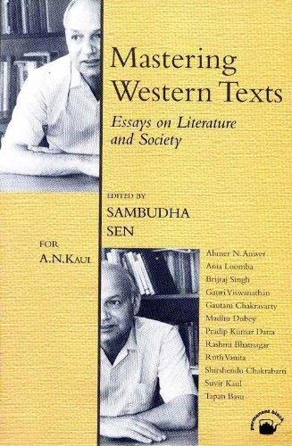 Mastering Western Texts : Essays on Literature: Sambudha Sen