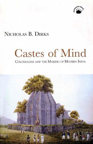 9788178240725: Castes of Mind: Colonialism and the Making of Modern India