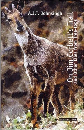 9788178240817: On Jim Corbett's Trail and Other Tales from Tree-Tops