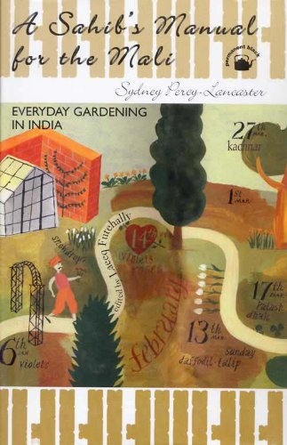 9788178241005: A Sahib's Manual for the Mali: Everyday Gardening in India