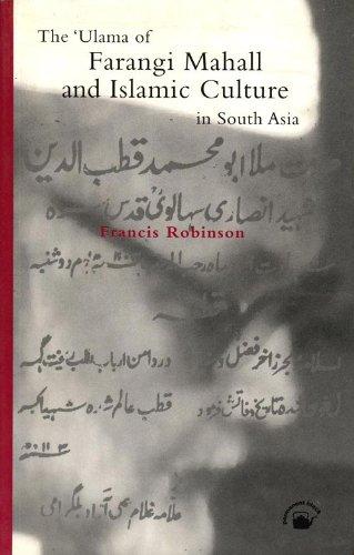 9788178241197: The 'Ulama of Farangi Mahall and Islamic Culture in South Asia