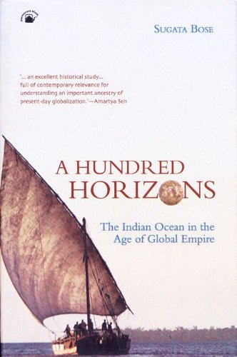 9788178241630: Hundred Horizons: The Indian Ocean in the Age of Global Empire
